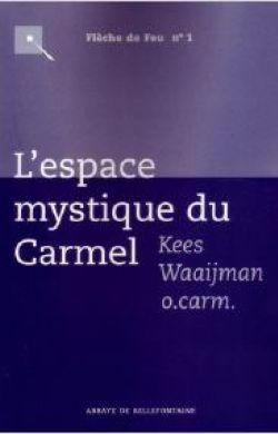 L'espace mystique du Carmel