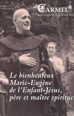 Le bx Marie-Eugène de l'EJ, père et maître spirituel (n°163)