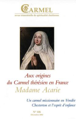 Aux origines du carmel thérésien en France : Madame Acarie (n°106)