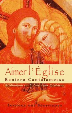 Aimer l'Église - Méditations sur la lettre aux Éphésiens