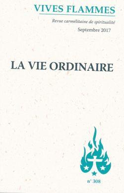 La vie ordinaire (n°308)