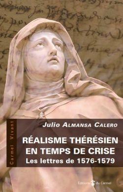 Réalisme thérèsien en temps de crise