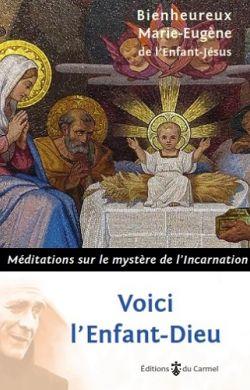 Voici l'Enfant-Dieu