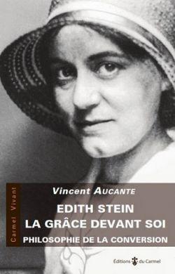 Edith Stein, la grâce devant soi