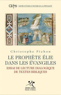 Le prophète Élie dans les Évangiles
