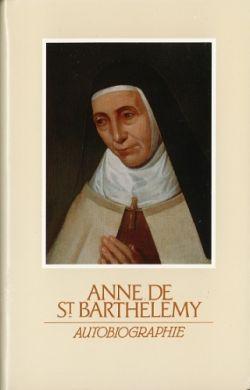 Anne de St Barthélémy - Autobiographie