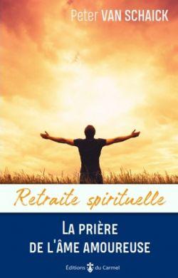La prière de l'âme amoureuse