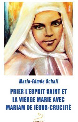 Prier l'Esprit Saint et la Vierge Marie avec Mariam