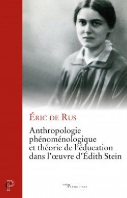 Anthropologie phénoménologique et théorie de l'éducation dans l'oeuvre d'Edith Stein