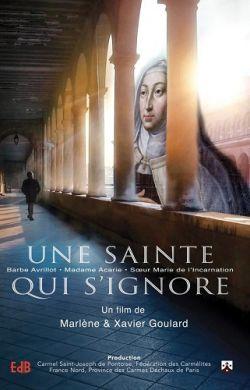 DVD Madame Acarie, une sainte qui s'ignore