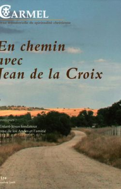En chemin avec Jean de la Croix (n°134)