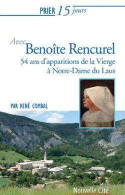 Prier 15 jours avec Benoîte Rancurel