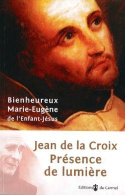 Présence de lumière-Jean de la Croix