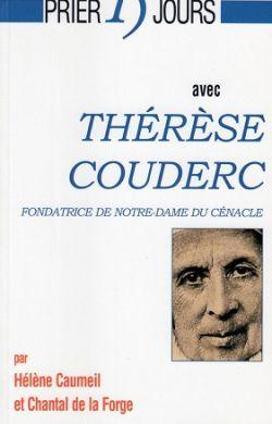 Prier 15 jours avec Thérèse Couderc