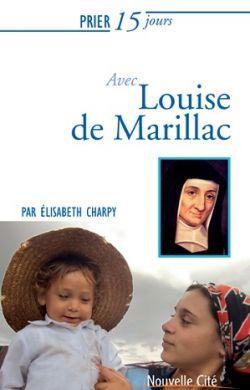 Prier 15 jours avec Louise de Marillac