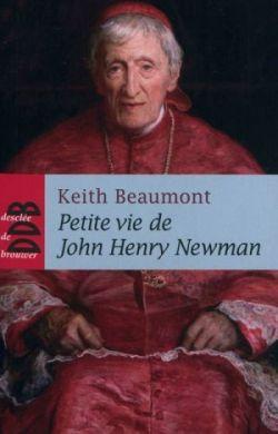 Petite vie de John Henry Newmann