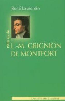 Petite vie de L.M. Grignion de Montfort