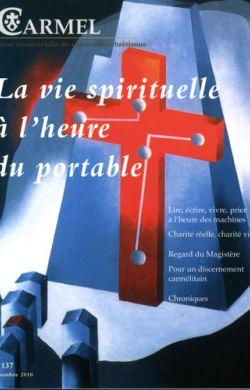 La vie spirituelle à l'heure du portable (n°137)