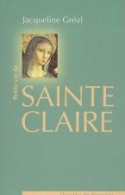 Petite vie de sainte Claire