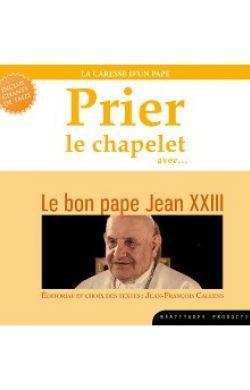 CD Prier le chapelet avec Jean XXIII