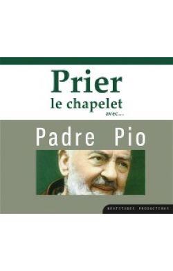 CD Prier le chapelet avec Padre Pio