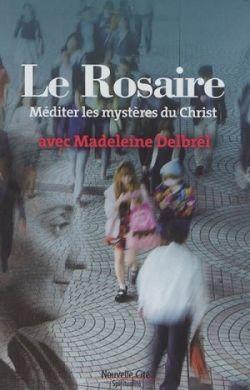 Le rosaire avec Madeleine Delbrêl