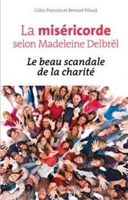 La miséricorde selon Madeleine Delbrêl