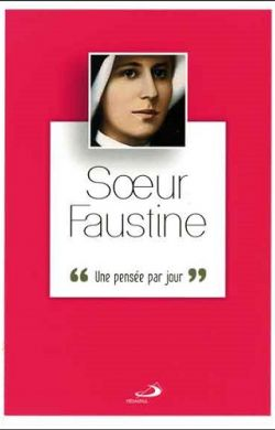 Sainte Faustine - Une pensée par jour