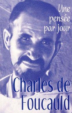 Une pensée par jour-Charles de Foucauld