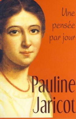 Une pensée par jour-Pauline Jaricot