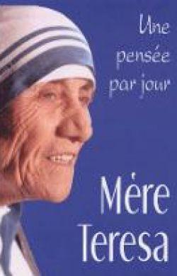 Une pensée par jour-Mère Teresa