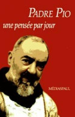 Une pensée par jour-Padre Pio