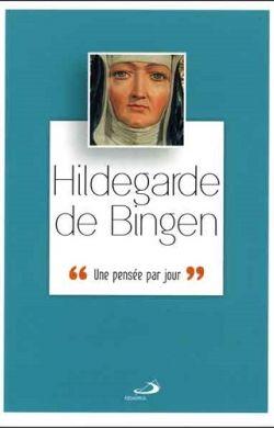 Une pensée par jour-Hildegarde de Bingen