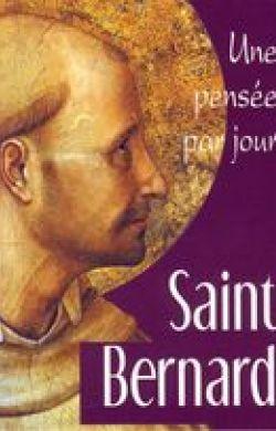 Une pensée par jour-Saint Bernard