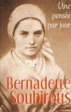 Une pensée par jour-Sainte Bernadette