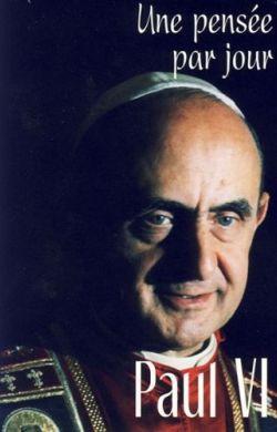 Une pensée par jour-Paul VI