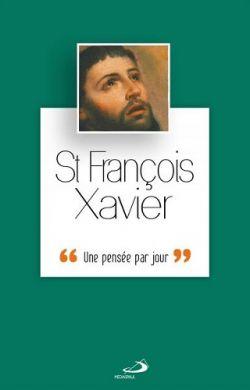 Une pensée par jour-François Xavier