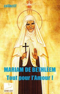 Mariam de Bethléem.Tout pour l'amour