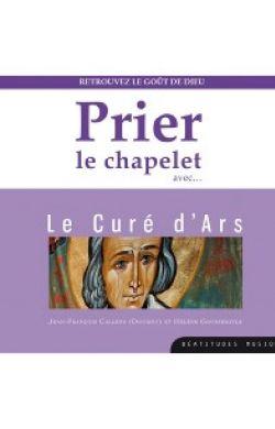 CD Prier le chapelet avec le Curé d'Ars