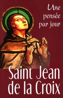 Jean de la Croix - Une pensée par jour