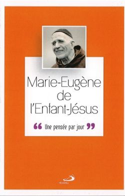 Marie-Eugène de l'EJ - Une pensée par jour