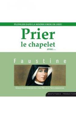 CD Prier le chapelet avec Faustine