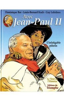 BD- Avec Jean-Paul II, l'infatigable pèlerin