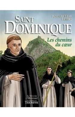BD- Saint Dominique - Les chemins du c½ur