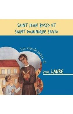 Saints Don Bosco et Dominique Savio