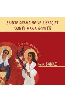 Saintes Germaine de Pibrac et Maria Goretti