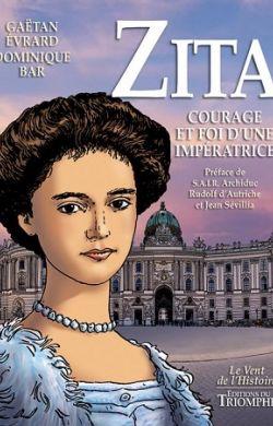 BD- Zita. Courage et foi d'une impératrice