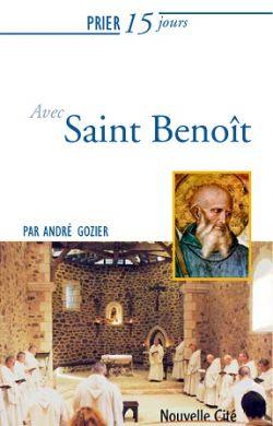 Prier 15 jours avec saint Benoît