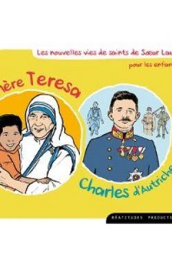 Mère Teresa et Charles d'Autriche