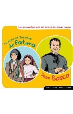 François et Jacinthe et Don Bosco